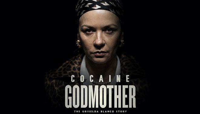 Original Telefilm 'Cocaine Godmother: The Griselda Blanco Story' Premieres Tonight on Lifetime