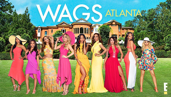 'WAGS: Atlanta' Episode Guide (Jan. 3): Meet The Southern Belles of WAGS Atlanta
